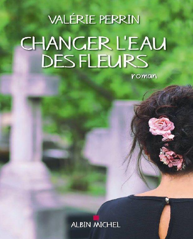 Changer l'eau des fleurs Prix Maison de la Presse 2018