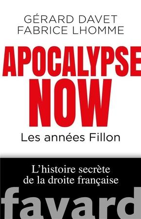 Apocalypse Now les années Fillon