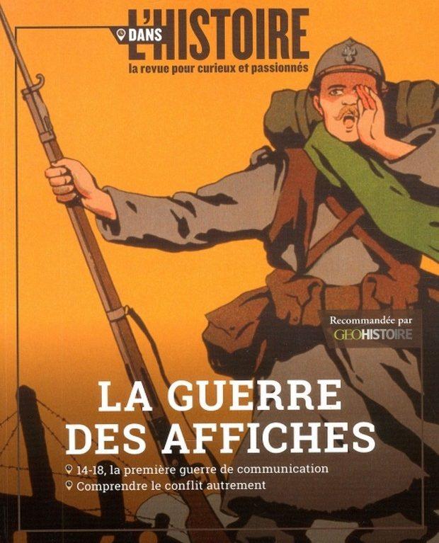 Dans l'histoire la guerre des affiches