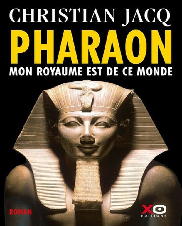 Pharaon mon royaume est de ce monde