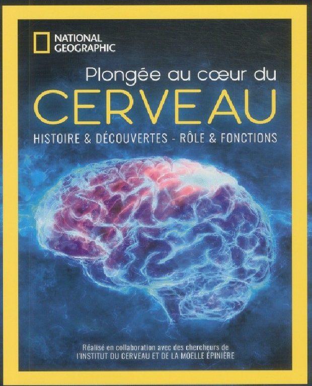 National Geographic vous retourne le cerveau