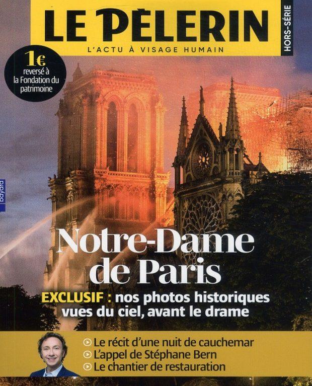Le Pèlerin rend hommage à Notre-Dame avec un hors-série spécial
