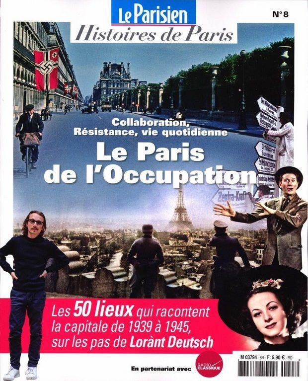 Le Parisien – Histoires de Paris revient sur l'occupation de la capitale